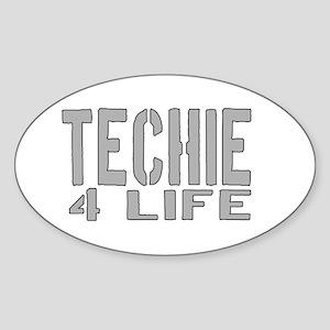 techie 4 life Oval Sticker