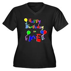 Happy Birthday to ME Women's Plus Size V-Neck Dark