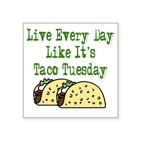 "Taco Tuesday On Light Square Sticker 3"" x 3"""
