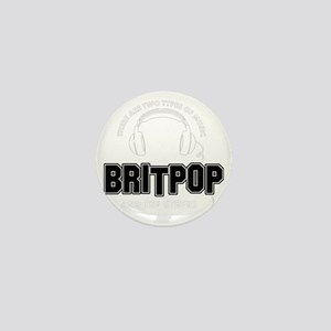 Britpop And The Others Mini Button