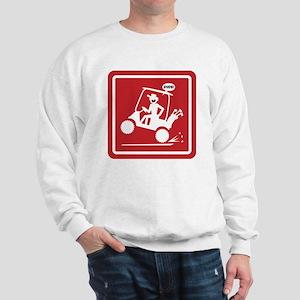 Golf Cart Wheelie Warning Signs Sweatshirt