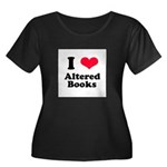 I Love Altered Books Women's Plus Size Scoop Neck
