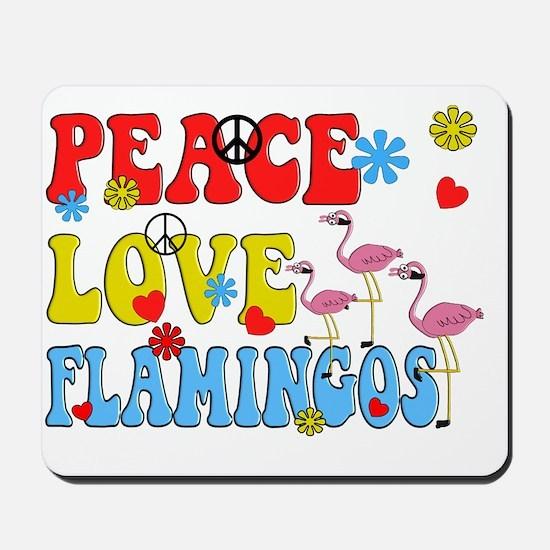 PEACE LOVE FLAMINGOS Mousepad