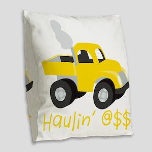Haulin Ass Burlap Throw Pillow