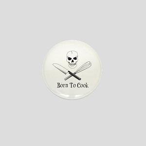 Born To Cook Mini Button