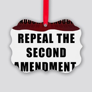 Repeal the second amendment Picture Ornament