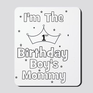 Birthday Boys Mommy Mousepad