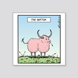 "The Buttox Square Sticker 3"" x 3"""