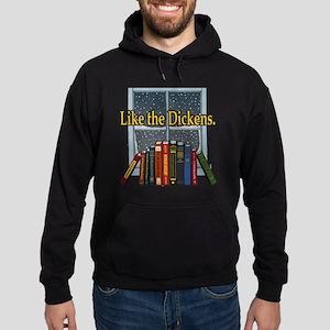 Like the Dickens Hoodie (dark)