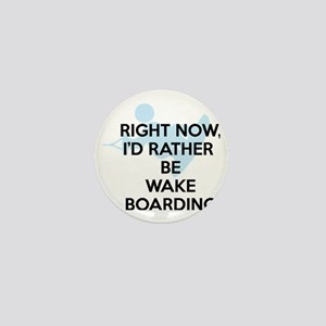 Rather be wakeboarding Mini Button