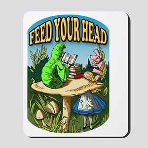 Feed Your Head Mousepad