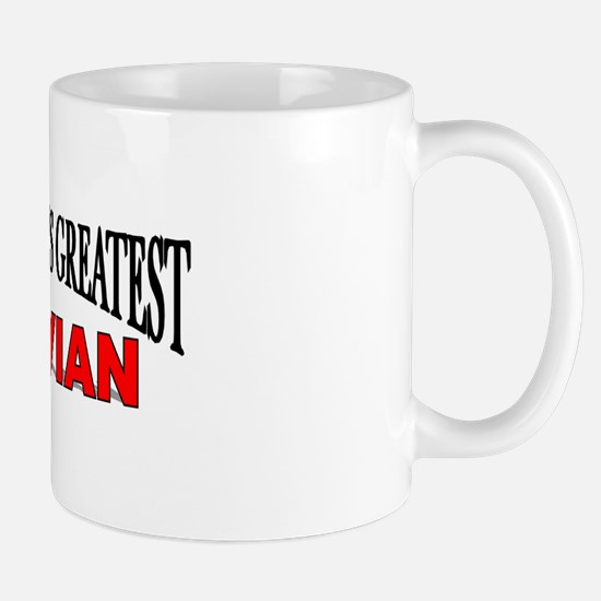 """The World's Greatest Latvian"" Mug"