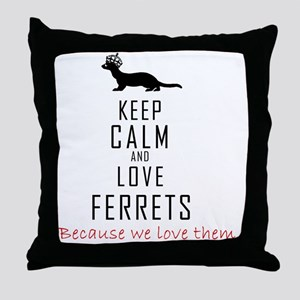 Keep Calm and Love Ferrets Tote Bag Throw Pillow