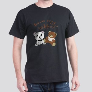 Love My Teddies? Dark T-Shirt
