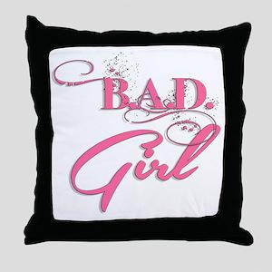 BAD Girl (Pink) Throw Pillow