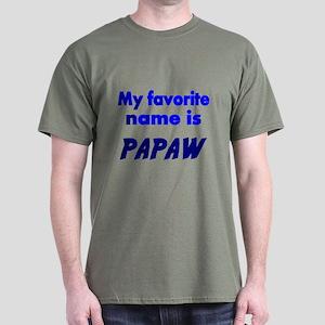 My Favorite Name Is PAPAW T-Shirt