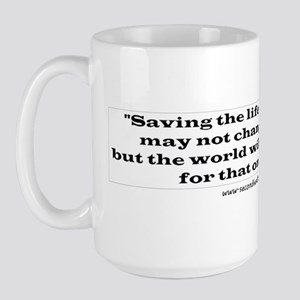 Saving the life of one animal Large Mug