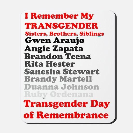 I Remember My Transgender Brothers, Sist Mousepad