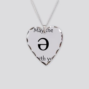 May the Schwa be with you! Necklace Heart Charm