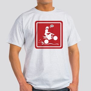 Quad Wheelie Warning Signs Light T-Shirt