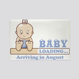 Arriving in August Rectangle Magnet