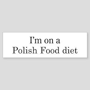 Polish Food diet Bumper Sticker