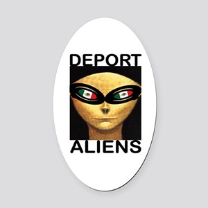 DEPORT ALIENS Oval Car Magnet