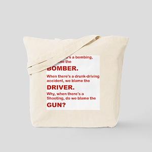 WHY DO WE BLAME THE GUN Tote Bag