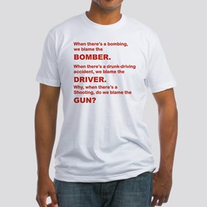 WHY DO WE BLAME THE GUN Fitted T-Shirt