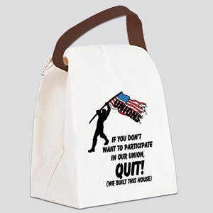 Unions If You Don't Want To Parti Canvas Lunch Bag