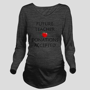 Future Teacher Long Sleeve Maternity T-Shirt