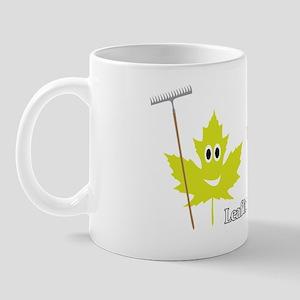 Leaf it to us! Mug