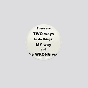Two Ways to do Things Mini Button