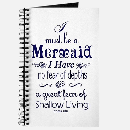 I Must Be A Mermaid Quote Journal