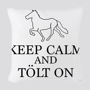 Keep Calm and Tolt On Woven Throw Pillow