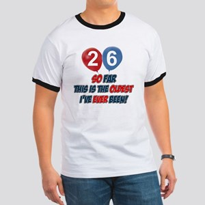 26 year old Funny birthday designs Ringer T