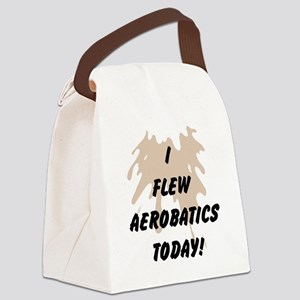 I Flew Aerobatics Today Canvas Lunch Bag