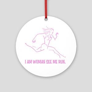 I am woman Round Ornament