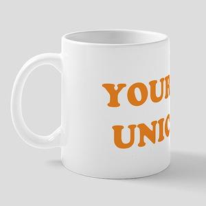 Always be a unicorn Mug