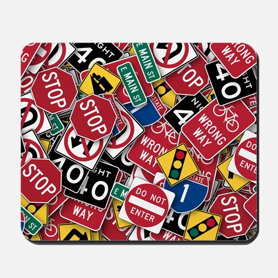 Signs, Signs, Everywhere a Sign Mousepad