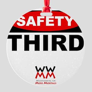 Safety Third Round Ornament