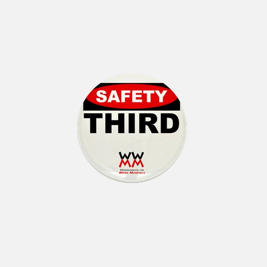 Safety Third Mini Button