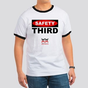 Safety Third Ringer T