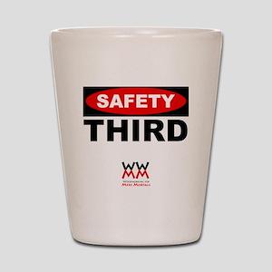 Safety Third Shot Glass