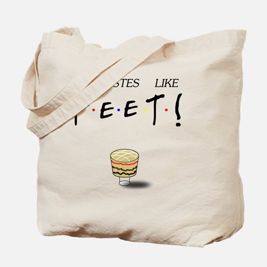 Ross It Tastes Like Feet! Tote Bag