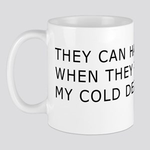 Cold Dead Fingers Mug