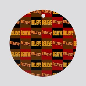 Believe Round Ornament