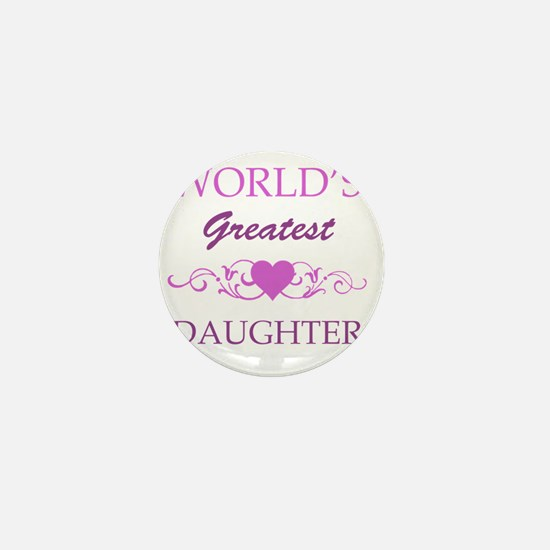 Worlds Greatest Daughter (purple) Mini Button