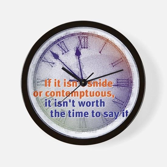 snide & contemptuous Wall Clock