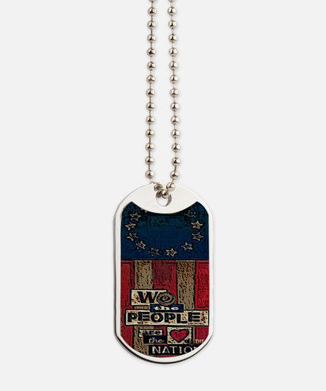 We the people... Dog Tags